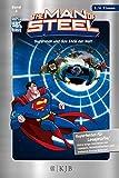The Man of Steel: Superman und das Ende der Welt: Fischer. Nur für Jungs - Laurie S. Sutton
