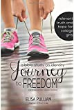 Journey to Freedom: Bible Study on Identity: Especially for Young Women: Volume 1 (Engage Bible Studies for Teen Girls)