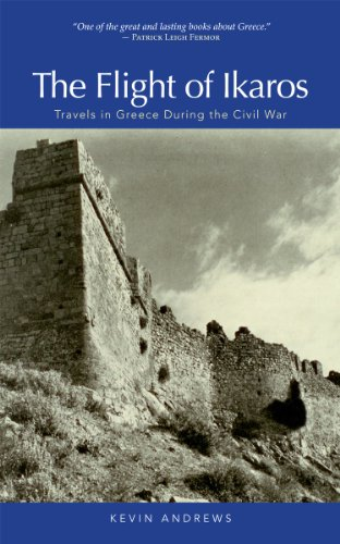 The Flight of Ikaros: Travels in Greece During the Civil War (English Edition)