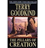 (THE PILLARS OF CREATION) BY GOODKIND, TERRY(AUTHOR)Paperback Nov-2002 - Tor Books - 18/11/2002