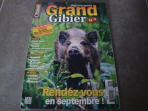 GRAND GIBIER HORS-SÉRIE SPÉCIAL N°9 !!