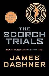 The Scorch Trials: 2/3 (Maze Runner Series) by James Dashner (2014-06-05)