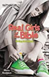 Real Girls of the Bible: 31-Day Devotional (Faithgirlz!) by Mona Hodgson (2011-12-24)