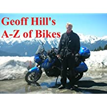 Geoff Hill's A-Z of Bikes (English Edition)