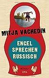 Engel sprechen Russisch: Roman