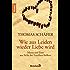 Wie aus Leiden wieder Liebe wird: Mann und Frau aus Sicht des Familien-Stellens
