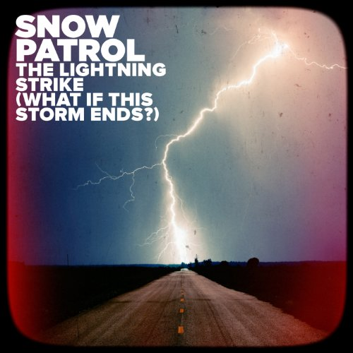 The Lightning Strike (What If This Storm Ends?)