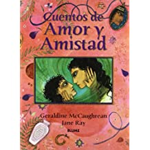 Cuentos De Amor Y Amistad / The Orchard Book of Love and Friendship