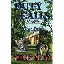Duty Calls ~ Large Print