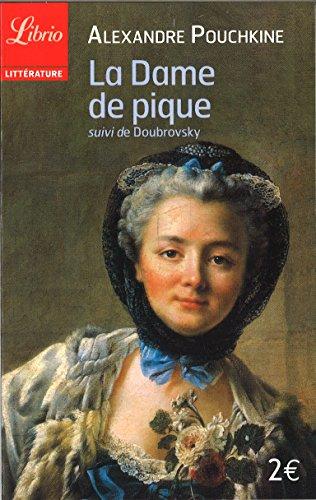 La dame de pique suivi de Doubrovsky par Alexandre Pouchkine