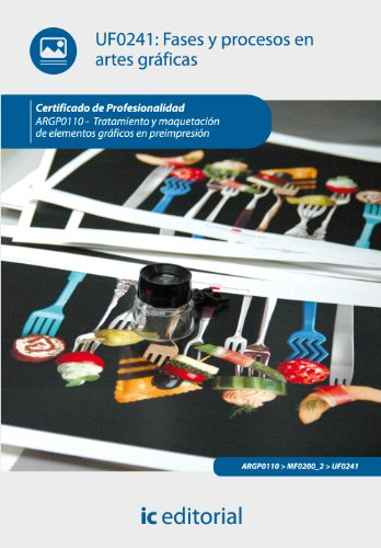 Portada del libro Fases y procesos en artes gráficas. argp0110 - tratamiento y maquetación de elementos gráficos en preimpresión