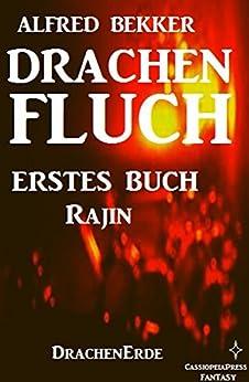 Rajin (Drachenfluch Erstes Buch) (DrachenErde - 6bändige Ausgabe 1)