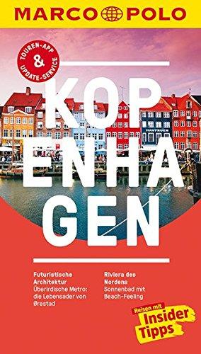 Preisvergleich Produktbild MARCO POLO Reiseführer Kopenhagen: Reisen mit Insider-Tipps. Inklusive kostenloser Touren-App & Update-Service