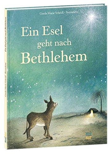 Ein Esel geht nach Bethlehem -