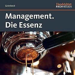 Management. Die Essenz