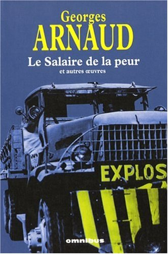SALAIRE PEUR & AUTRES OEUVRES