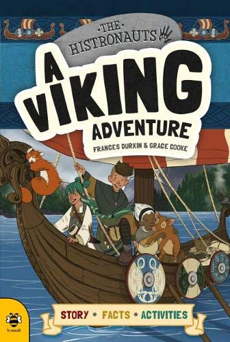 Viking Adventure (The Histronauts) por Frances Durkin