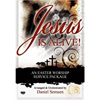 Jesus Is Alive!: An Easter Worship Service Package