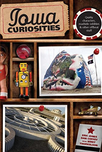 Iowa Curiosities: Quirky characters, roadside oddities & other offbeat stuff (Curiosities Series) (English Edition)