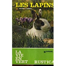 LES LAPINS / COLLECTION LA VIE EN VERT N°4.