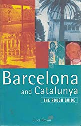BARCELONA AND CATALUNYA: THE ROUGH GUIDE.