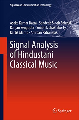 Signal Analysis of Hindustani Classical Music (Signals and Communication Technology)