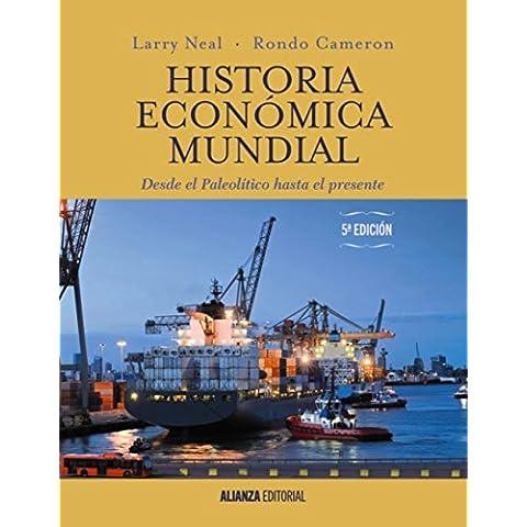 Historia económica mundial (El Libro Universitario - Manuales)