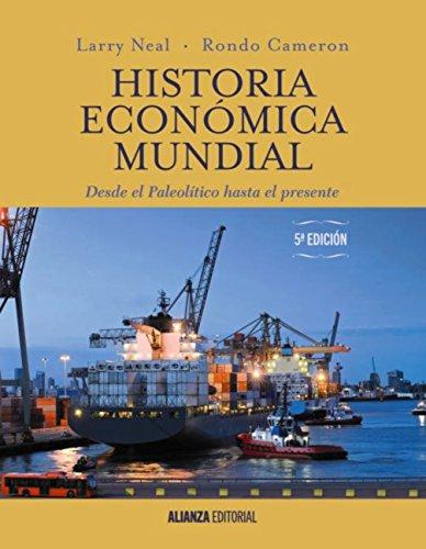 Historia económica mundial (El Libro Universitario - Manuales) por Rondo Cameron