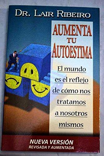 Descargar Libro Aument tu autoestima -bicolor- (Programación Neurolingüística) de Lair Ribeiro