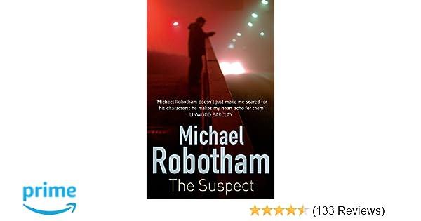 The Suspect Joseph OLoughlin Amazoncouk Michael Robotham 9780751544176 Books