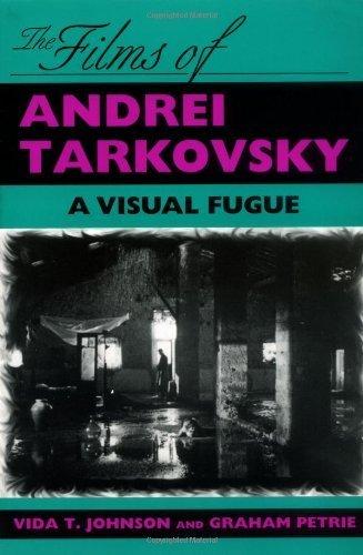 The Films of Andrei Tarkovsky: A Visual Fugue by Vida T. Johnson (1994-12-22)