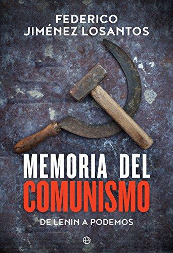 Memoria del comunismo (Historia) por Federico Jiménez  Losantos