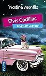 Elvis Cadillac par Monfils