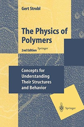 THE PHYSICS OF POLYMERS - 2ND EDITION
