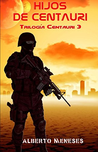Portada del libro Hijos de Centauri: Volume 3 (Trilogía Centauri)