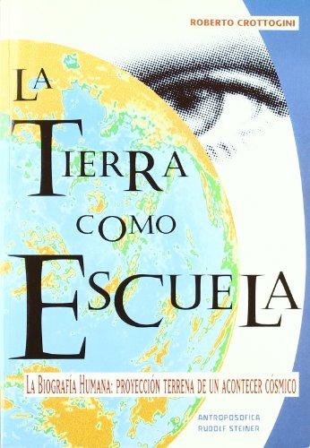 La Tierra Como Escuela por Roberto Crottogini