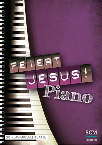 30 Klavierbegleitsätze (Jesus-lieben Sie)