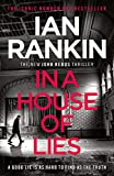 In a House of Lies: The Brand New Rebus Thriller – the No.1 Bestseller (Inspector R...