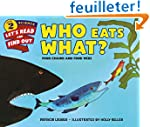 Who Eats What?: Food Chains and Food...