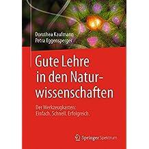 Gute Lehre in den Naturwissenschaften: Der Werkzeugkasten: Einfach. Schnell. Erfolgreich.