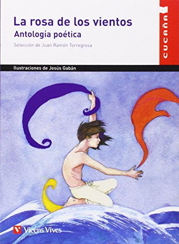 La Rosa De Los Vientos / The Rose of the Winds: Antologia Poetica / Poetic Anthology (Cucana) por Juan R. Torregrosa