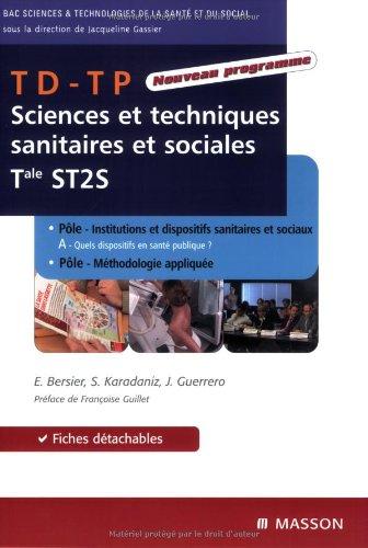 Sciences et techniques sanitaires et sociales Tle ST2S : TD-TP