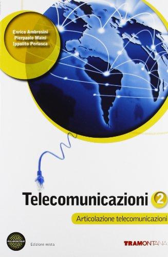 Telecomunicazioni. Per le Scuole superiori. Con espansione online: 2