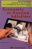 Economie et gestion hôtelière 1re STHR : Tomes 1 et 2