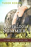 Appaloosa Summer (Island Series Book 1)