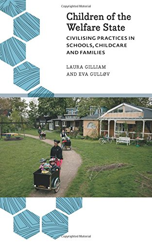 Children of the Welfare State: Civilising Practices in Schools, Childcare and Families (Anthropology, Culture and Society)