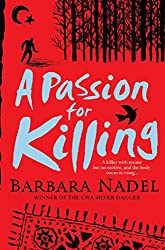 A Passion for Killing (Inspector Ikmen Mystery 9): A riveting crime thriller set in Istanbul (Inspector Ikmen Series)