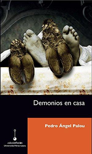 Demonios en casa por Pedro Ángel Palou