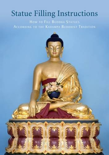 Statue Filling Instructions: How to Fill Buddha Statues According to the Kadampa Buddhist Tradition