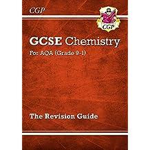 New Grade 9-1 GCSE Chemistry: AQA Revision Guide (CGP GCSE Chemistry 9-1 Revision)